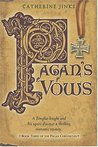 Pagan's Vows (Pagan Chronicles, #3)