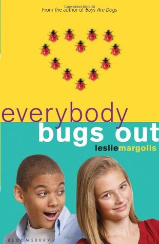 Everybody Bugs Out by Leslie Margolis