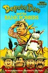 Deputy Dan and the Bank Robbers
