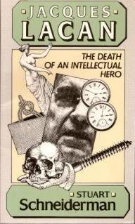Jacques Lacan: The Death of an Intellectual Hero