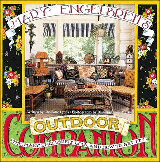 Mary Engelbreit's Outdoor Companion: The Mary Engelbreit Look ad How to Get It!