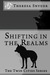 Shifting in The Realms - The Twin Cities Series