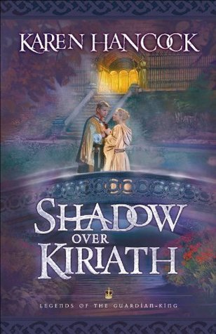 Shadow Over Kiriath by Karen Hancock