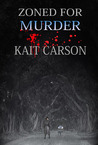 Zoned for Murder by Kait Carson