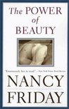 The Power of Beauty: Men, Women and Sex Appeal Since Feminism