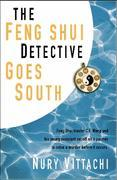 The Feng Shui Detective Goes South by Nury Vittachi