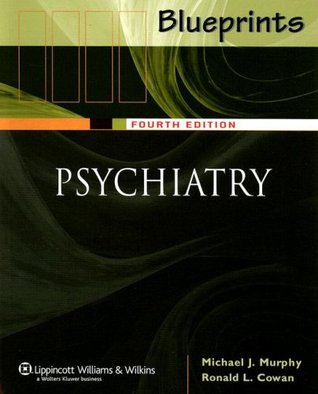 Blueprints Psychiatry by Michael J. Murphy