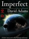 Imperfect (Lacuna Short Stories)