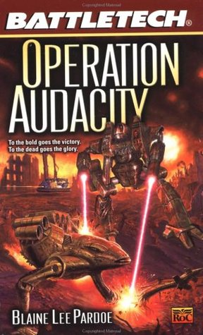 Operation Audacity by Blaine Lee Pardoe