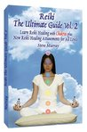Reiki: The Ultimate Guide: Learn Reiki Healing with Chakras Plus New Reiki Healing Attunements for All Levels