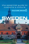 Culture Smart! Sweden: The Essential Guide to Customs & Culture