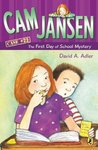 Cam Jansen and the First Day of School Mystery (Cam Jansen Mysteries, #22)