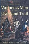 Women and Men on the Overland Trail