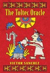 The Toltec Oracle [With 33 Card Deck]