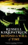 Beyond the Wall of Time (The Broken Man, #3)