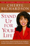 Stand Up For Your Life: A Practical Step-by-Step Plan to Build Inner Confidence and Personal Power