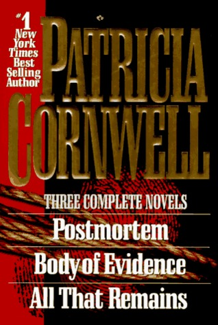 Three Complete Novels by Patricia Cornwell