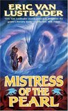 Mistress of the Pearl (The Pearl Saga, #3)