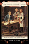 The Emancipation of Writing: German Civil Society in the Making, 1790s–1820s