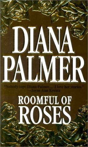 Roomful of Roses by Diana Palmer