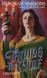 Taming the Wolf (de Burgh, #1)