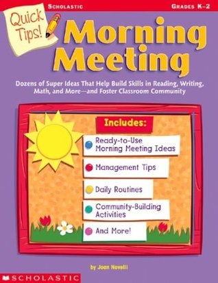 Quick Tips! Morning Meeting by Joan Novelli