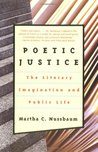 Poetic Justice: The Literary Imagination and Public Life