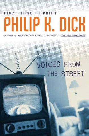 Voices From the Street by Philip K. Dick