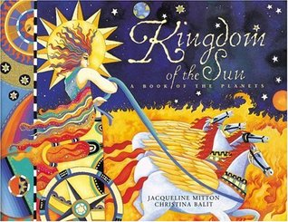 Kingdom of the Sun by Jacqueline Mitton