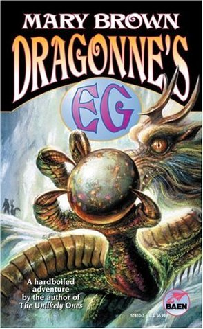 Dragonne's Eg by Mary Brown