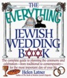 The Everything Jewish Wedding Book: The Complete Guide to Planning the Ceremony and Celebration--From Traditional to Contemporary--For the Most Important Day of Your Life
