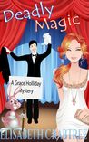Deadly Magic (A Grace Holliday Mystery, #1)