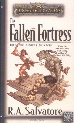 The Fallen Fortress by R.A. Salvatore