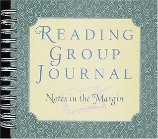 Reading Group Journal: Notes in the Margin