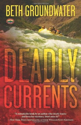 Deadly Currents by Beth Groundwater