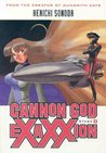 Cannon God Exaxxion Stage 1 (Cannon God Exaxxion, #1)