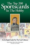 Top 200 Sportscards: An In-Depth Guide for the Card Collector