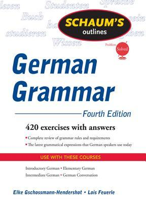 Schaum's Outline of German Grammar, 4ed Schaum's Outline of German Grammar, 4ed