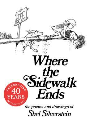 Where the Sidewalk Ends by Shel Silverstein