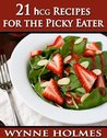 21 hCG Recipes for the Picky Eater