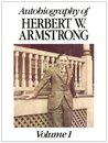Autobiography of Herbert W. Armstrong, Vol. 1