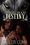 Destiny (Hungry Moon, #2)