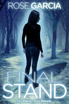 Final Stand (The Transhuman Chronicles, #2)