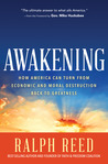 Awakening: Why America Will Turn from Destruction Back to God's Blessing