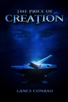 The Price of Creation by Lance Conrad