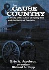 For Cause and Country: A Study of the Affair at Spring Hill & the Battle of Franklin