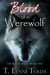 Blood of a Werewolf by T. Lynne Tolles