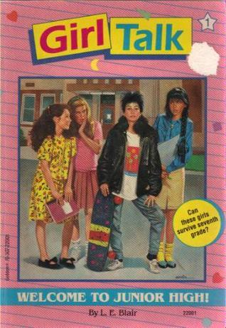 Welcome to Junior High! by L.E. Blair