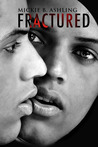 Fractured (Bay Area Professionals, #3)