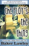 The Play's the Thing (Such Sweet Sorrow Trilogy, #2)